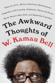The Awkward Thoughts of W. Kamau Bell book