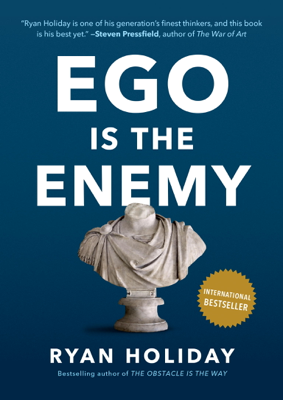 Ego Is the Enemy - Ryan Holiday book