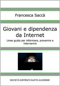 Giovani e Dipendenza da Internet Libro Cover