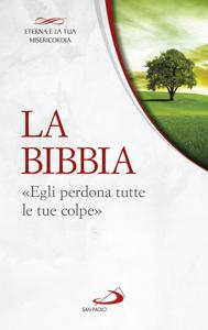 La Bibbia. «Egli perdona tutte le tue colpe» Copertina del libro