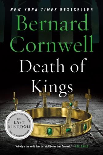 Bernard Cornwell - Death of Kings