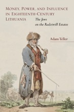 Money, Power, And Influence In Eighteenth-Century Lithuania