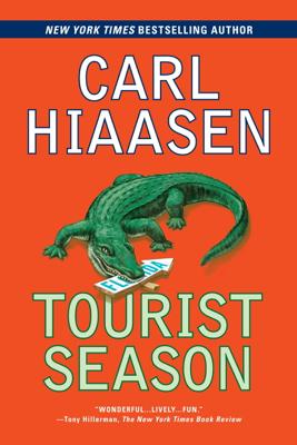 Carl Hiaasen - Tourist Season book