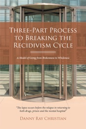 Download and Read Online Three-Part Process to Breaking the Recidivism Cycle