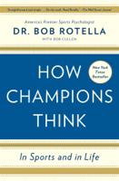 Bob Rotella - How Champions Think artwork