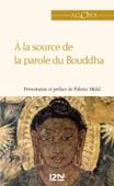 À la source de la parole du Bouddha
