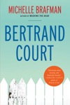 Bertrand Court