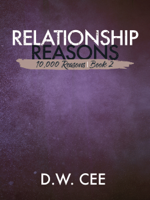 D.W. Cee - Relationship Reasons artwork