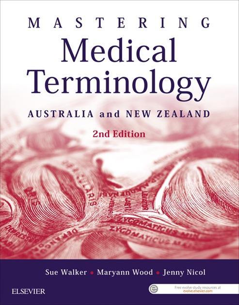 Mastering Medical Terminology By Sue Walker Maryann Wood