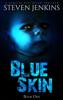 Steven Jenkins - Blue Skin: Book One  artwork