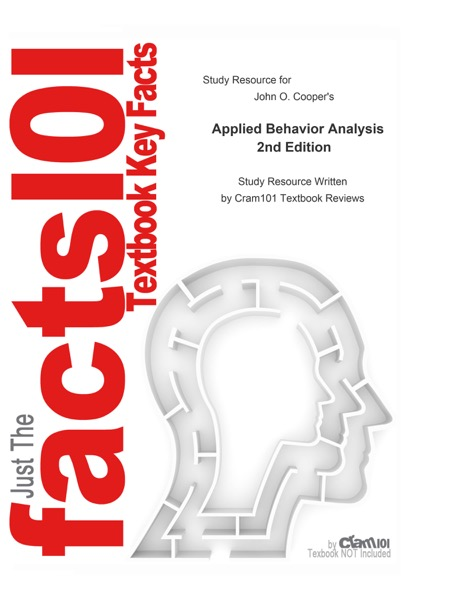 Study guide for Applied Behavior Analysis by John O. Cooper
