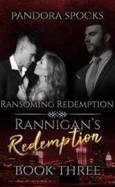 Rannigan's Redemption Part 3: Ransoming Redemption PDF Download