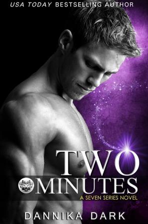 Two Minutes - Dannika Dark