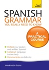 Spanish Grammar You Really Need To Know Teach Yourself
