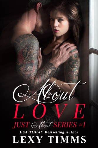 About Love - Lexy Timms - Lexy Timms