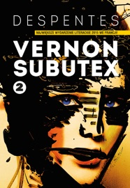 Vernon Subutex Tom 2