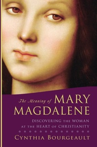 The Meaning of Mary Magdalene Book Cover