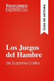Los Juegos del Hambre de Suzanne Collins (Guía de lectura) book