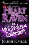 Heart Of The Raven Mini Prologue Collection