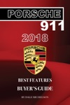 Porsche 911 2018 Best Features Buyers Guide
