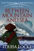 Louisa Locke - Between Mountain and Sea: Paradisi Chronicles  artwork