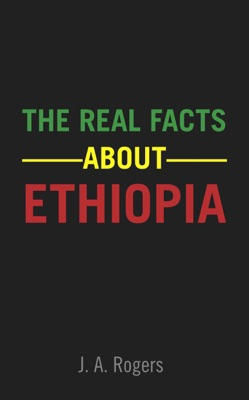 The Real Facts About Ethiopia