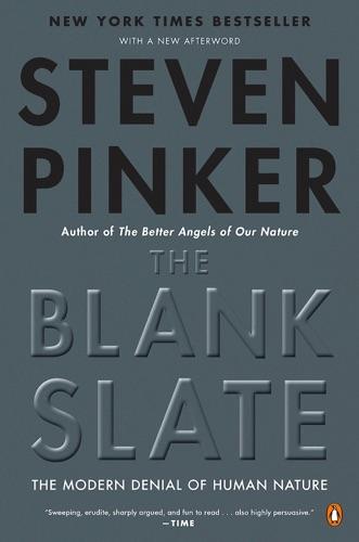 Steven Pinker - The Blank Slate