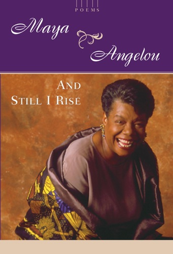 Maya Angelou - And Still I Rise