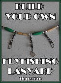 Build Your Own Flyfishing Lanyard