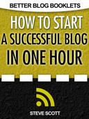 How to Start a Successful Blog in One Hour
