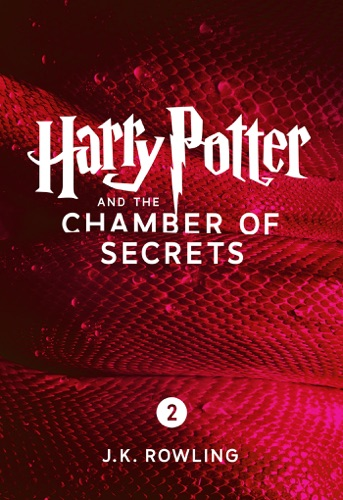 J.K. Rowling - Harry Potter and the Chamber of Secrets (Enhanced Edition)