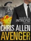 Avenger The Alex Morgan Interpol Spy Thriller Series Intrepid 3
