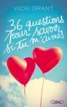 36 Questions Pour Savoir Si Tu Maimes