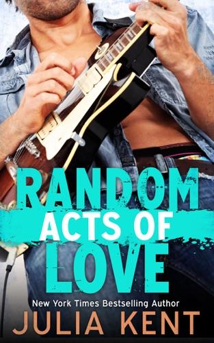 Julia Kent - Random Acts of Love