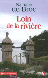 Loin de la rivière