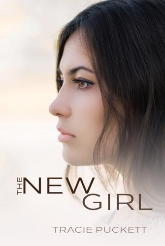 The New Girl - Tracie Puckett - Tracie Puckett