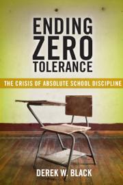 Ending Zero Tolerance book