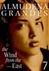 Almudena Grandes & Sonia Soto - The Wind from the East kunstwerk