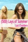 500 Lays Of Summer - An Erotic Lesbian Romance Public Mf Sex Mff Threesome Voyeurism Masturbation