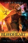 The Bloodheart The Relic Cycle Book 1