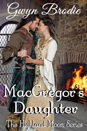 MacGregor's Daughter: A Scottish Historical Romance PDF Download