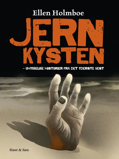 Jernkysten By Ellen Holmboe Mads Themberg On Apple Books