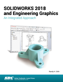 SOLIDWORKS 2018 and Engineering Graphics book