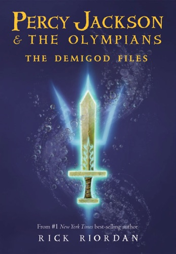 Rick Riordan - Percy Jackson & The Olympians: The Demigod Files