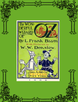 The Wonderful Wizard of Oz - L. Frank Baum book