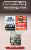 Communication Skills and Confidence Bundle: Discover Uncommon Tactics To Overcome Communication Crisis & Become A Genius Communicator