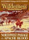 Wilderness Double Edition 6 Northwest Passage  Apache Blood