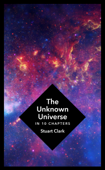 The Unknown Universe Book Cover