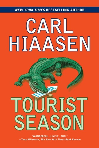 Carl Hiaasen - Tourist Season