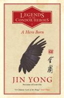 Jin Yong & Anna Holmwood - A Hero Born artwork